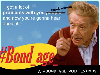 #Bond_age_ grievances