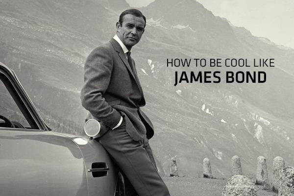 how to be cool - the next bond