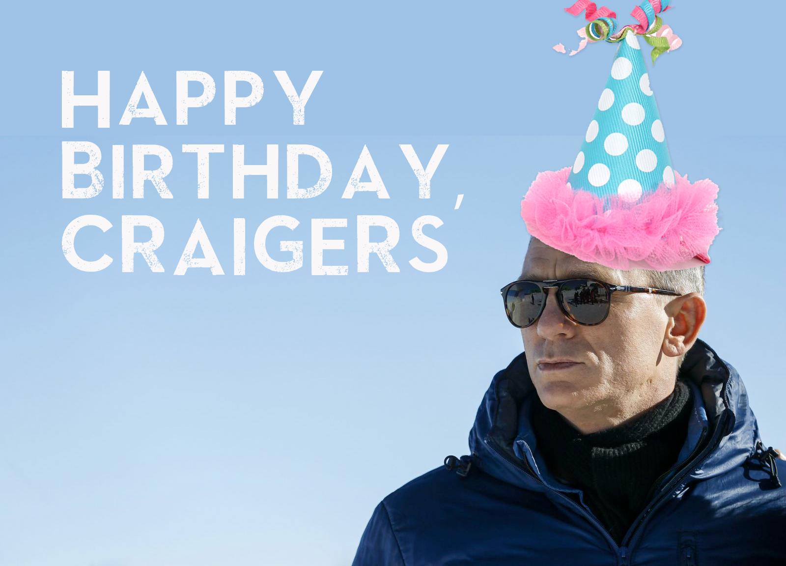 happy birthday, craigers