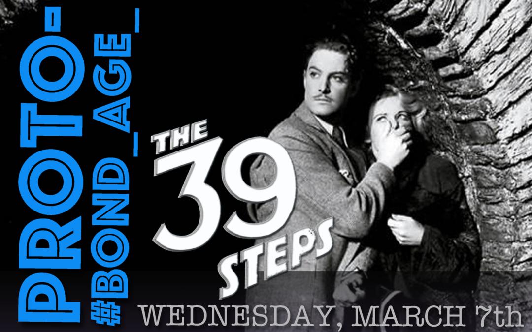 Proto-#Bond_age_ The 39 Steps Live Tweet